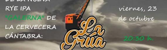 """PRESENTACIÓN DE LA CERVEZA  LA GRÚA """"GALERNA"""""""